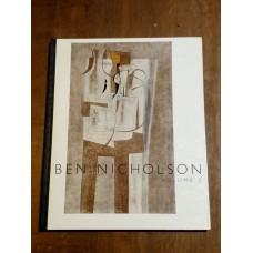 Ben Nicholson Volume 2 - Work Since 1947 - 1956