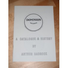 Dominion Records: A Catalogue and History Arthur Badrock