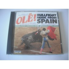 Ole! Bullfight Music From Spain