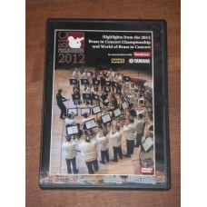 Highlights from the 2012 Brass in Concert Championship and World of Brass in Concert