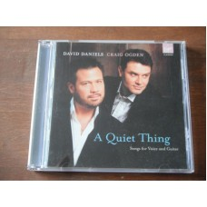 A Quiet Thing Songs for Voice and Guitar - David Daniels / Craig Ogden