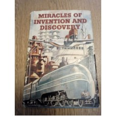 Miracles of Invention and Discovery - Odhams