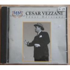 Cesar Vezzani - Ténor héroique