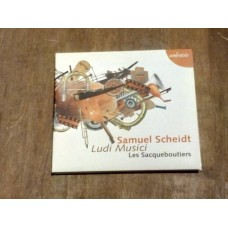 Samuel Scheidt - Ludi Musici - Les Sacqueboutiers