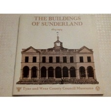 The Buildings of Sunderland 1814-1914 - 1983 by Tom Corfe