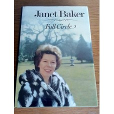 Full Circle - An Autobiographical Journal - Hardback by Janet Bake Hardback 1st