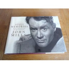 Still Memories - An Autobiography in Photographs by John Mills Hardback 1st