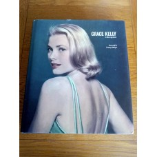 Grace Kelly - A Life in Pictures 2006 by Pierre-Henri Verlhac HB
