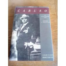 Caruso - An Illustrated Life 1991 by Howard Greenfeld Hardback