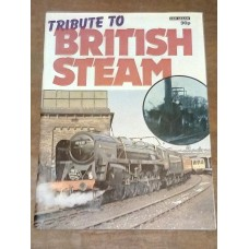 Tribute to British Steam 1976 by Ian ALLAN