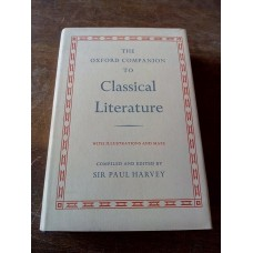 The Oxford Companion to Classical Literature Illustrations Maps 1974 by Sir Paul Harvey