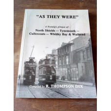 As They Were - A Nostalgic Glimpse at North Shields Cullercoats Whitley Bay & Wallsend 1986