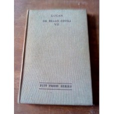 Lucan - De Bello Civili Book 7 Pitt Press Series 1941 Postgate revised edition