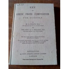 Key to Greek Prose Composition For Schools MA North AE Hillard 1958 10th