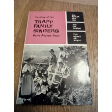 The Story of the Trapp Family Singers by Maria Augusta Trapp 1965