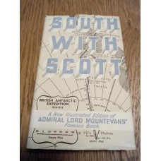 South With Scott - Lord Mountevans Illustrated Collins 1958