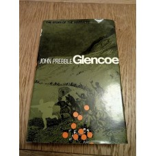 Glencoe - The Story of the Massacre  1968 by John Prebble Hardback
