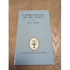 A Short History of the World - HG Wells 1953 Collins Classics 684 HB