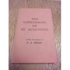The Confessions of St Augustine FJ Sheed HB 1960