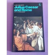 Julius Caesar And Rome (Pelican) Paperback - Balsdon 1971
