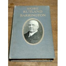 More Rutland Barrington - by Himself 1911 Grant Richards  HB