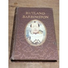 Rutland Barrington - By Himself - Grant Richards 1908 HB Gilbert & Sullivan singer