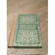 Stories from the Old Testament - S Platt 1908 HB Harrap