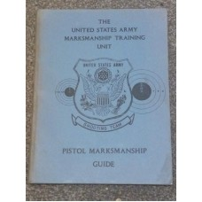 United States ARMY Marksmanship Training Unit PISTOL Guide Manual