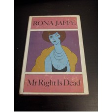 Rona Jaffe - Mr Right is dead 1st Uk 1966 Jonathan Cape