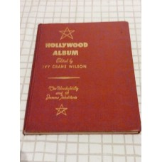 Hollywood Album - The Wonderful City and its famous inhabitants. Edited by I. C. Wilson HB