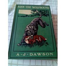 Finn The Wolfhound A J Dawson Grant Richards Buxton 1911 reprint HB