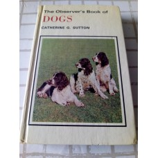 The Observer's Book of Dogs 1978 Catherine G Sutton