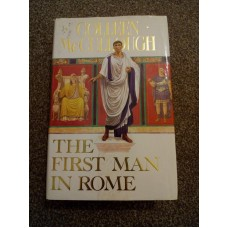 First Man in Rome by Colleen McCullough Guild 1990 HB
