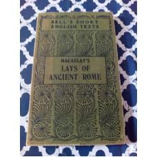 "Lays of Ancient Rome: With ""Ivry"" and ""The Armada"" by Thomas Babington Macaulay 1932"