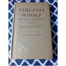 Virginia Woolf Her Art as a Novelist by Joan Bennett 1945 HB