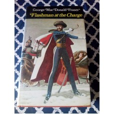 First Book Club Flashman at the Charge George MacDonald Fraser HB 1973