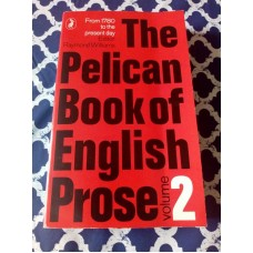 The Pelican Book of English Prose Volumes 2 From 1978 to Prsent Day 1969