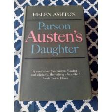 Parson Austen's Daughter by Helen Ashton 1967 HB Collins