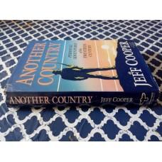 Another Country - Personal Adventures of the Twentieth Century - Jeff Cooper Jeff Cooper