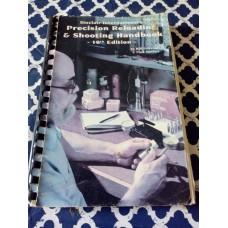 Sinclair International Precision Reloading & Shooting Handbook - 10th Edition Bill Gravatt