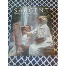 Sargent - Portraits of Artists and Friends - Richard Ormond Hardback