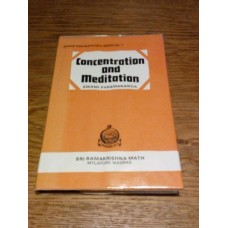 Concentration and Medition - Swami Paramananda 1981 Indian Hardback