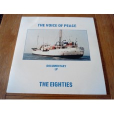 The Voice of Peace Documentary LP The Eighties