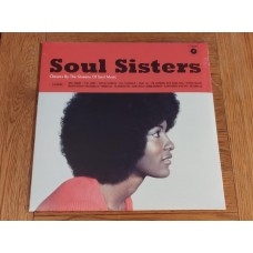 Soul Sisters - Classics By The Queens Of Soul Music