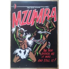 Franz Richter Presents Mzumba - The true Africa as it was... and Still is!