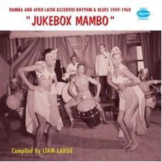 "Jukebox Mambo (Rumba & Afro-Latin Accented Rhythm & Blues 1949-1960) 2x12"""