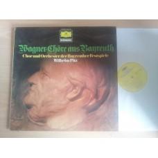 Wagner Chor und Orchester der Bayreuther Festspiele - Wilhelm Pitz - Chore Aus Bayreuth
