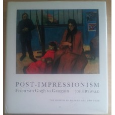 Post-Impressionism: From Van Gogh to Gauguin Hardcover - John Rewald
