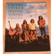 Crosby, Stills, Nash and Young: Visual Documentary Johnny Rogan Book