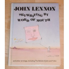 Skywriting by Word of Mouth John Lennon Hardback Book 1st UK Pan